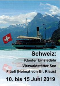 Schweiz: Kloster Einsiedeln, Vierwaldstätter See, Flüeli vom 10. bis 15. Juni 2019