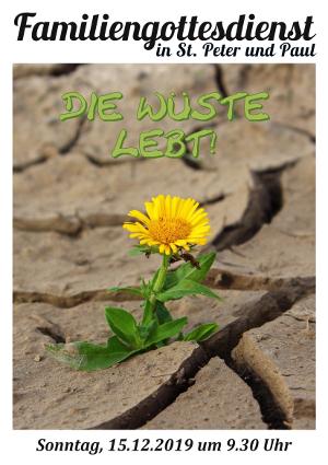 """Familiengottesdienst in St. Peter und Paul am 15.12.2019: zum Thema """"Die Wüste lebt!"""""""
